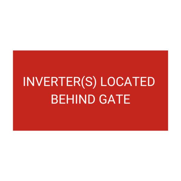 Inverters Located Behind Gate