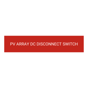 PV Array DC Disconnect Switch