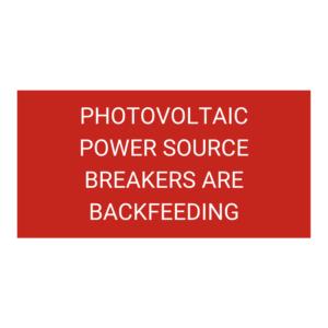 Photovoltaic Power Source Breakers Are Backfeeding